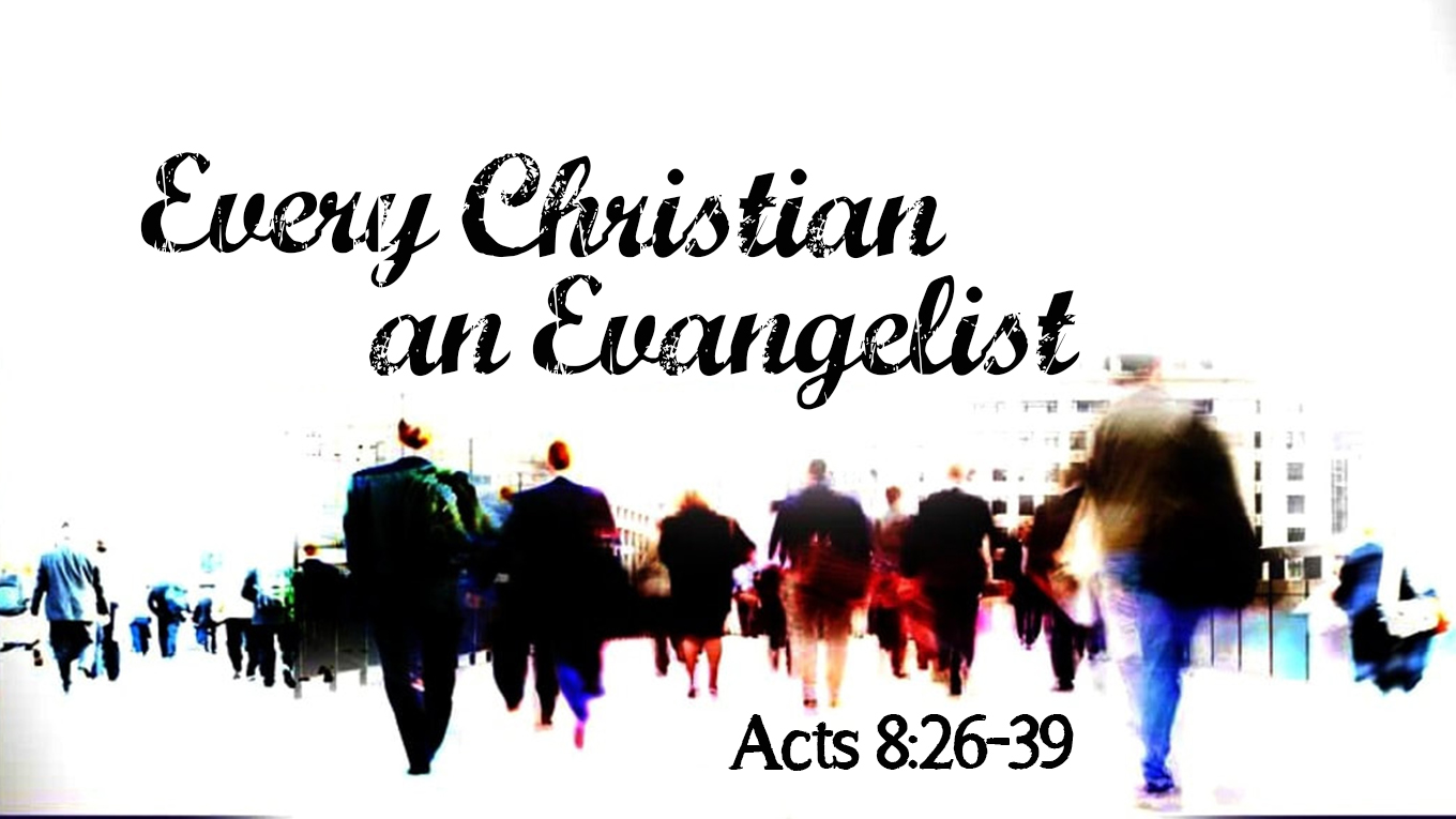 Every Christian an Evangelist