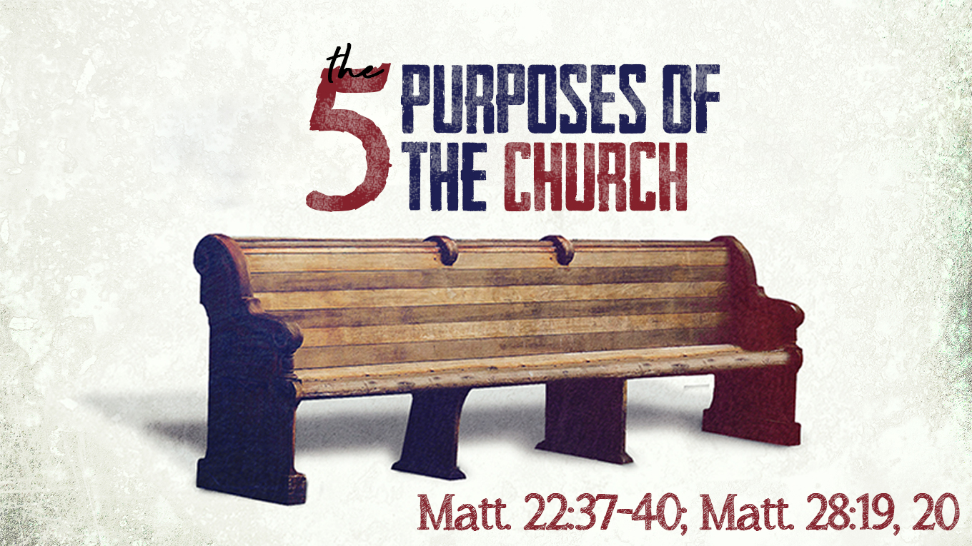 The Five Purposes of the Church