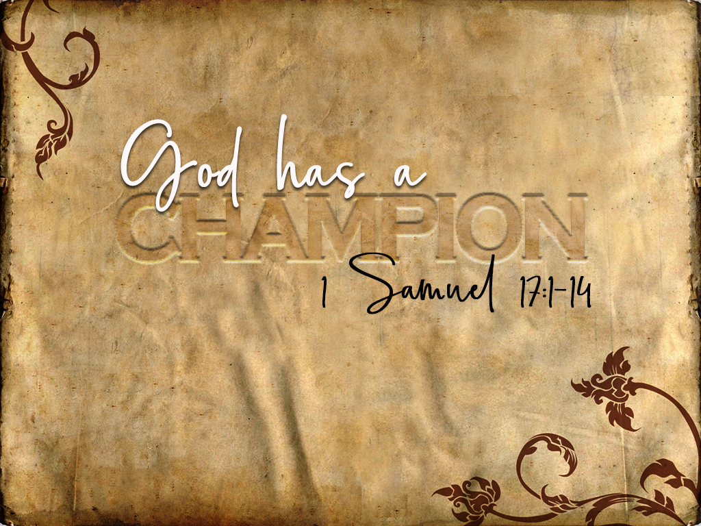 God Has a Champion